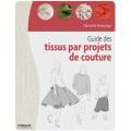 Livre Guide des tissus pour projets de couture - 105