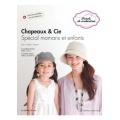 Livre Chapeaux & Cie - Spécial mamans et enfants - 254