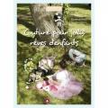 Créapassions Couture pour jolis rêves d'enfants - 482