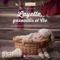 Layette gazouillis et cie livre Créapassions - 482