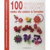 100 accessoires au crochet avec coton à broder - 105