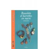 Livre bracelets et barrettes nacre - 105