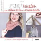 Apprendre à tricoter ses vêtements et accessoires - 105