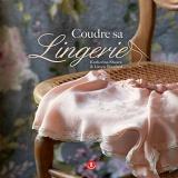Livre Coudre sa lingerie - 105