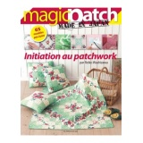 Magazine Magic patch n°1 Initiation au Patchwork - 254