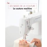 Les bases de la couture - la couture machine - 254