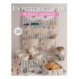Livre Un petit bout de fil - La couture autrement - 254