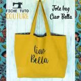 """10 fiches tuto tote bag """"Ciao Bella"""" - 399"""