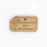 Bouton en bois bon anniversaire - 408
