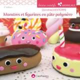 Monstres et figurines en pâte polymère 2e édition - 482