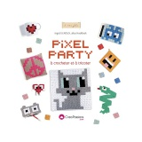 Pixel party à crocheter et tricoter Créapassions - 482