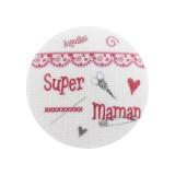 """6 Boutons """"super maman"""" fond blanc - 77"""