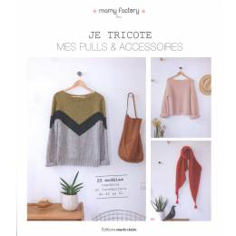 Je tricote mes pulls & mes accessoirs mamy factory - 105