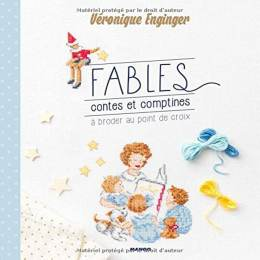 Fables,contes et comptines à broder au point de cr - 105