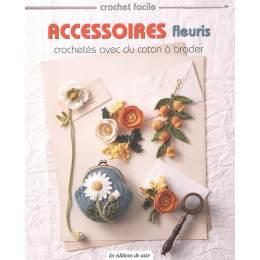 Accessoires fleuris crochetés avec coton à broder - 254