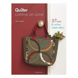 Livre Quilter comme on aime - 254