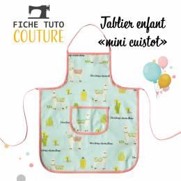 """10 fiches tuto tablier enfant """"mini cuistot"""" - 399"""
