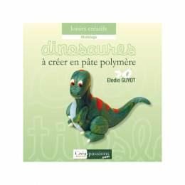 Dinosaures à créer en pâte polymère - 482