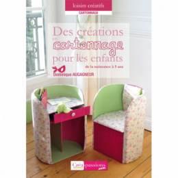 Cartonnage : créations pour les enfants de la nais - 482