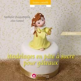 Modelages en pâte à sucre pour gâteaux 2e édition - 482