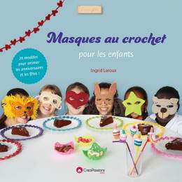 Créapassions Masques au crochet pour les enfants - 482